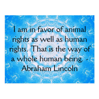 Abraham Lincoln  Animal Rights Quote Postcard