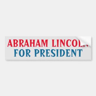 Abraham Lincoln For President Bumper Sticker