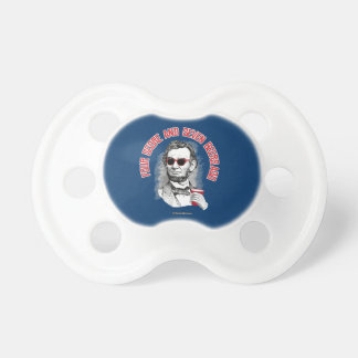 Abraham Lincoln - Four Score and Seven Beers Ago Baby Pacifier