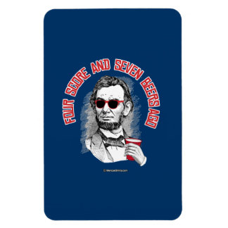 Abraham Lincoln - Four Score and Seven Beers Ago Rectangular Photo Magnet