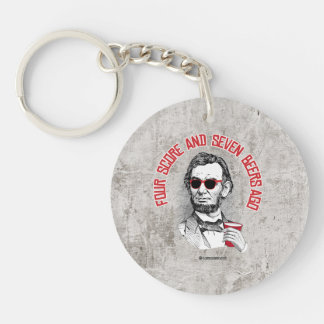 Abraham Lincoln - Four Score and Seven Beers Ago Single-Sided Round Acrylic Key Ring