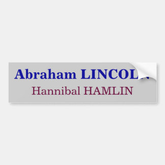 Abraham LINCOLN, Hannibal HAMLIN Bumper Sticker