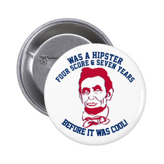 Abraham Lincoln Hipster Before It Was Cool! 6 Cm Round Badge
