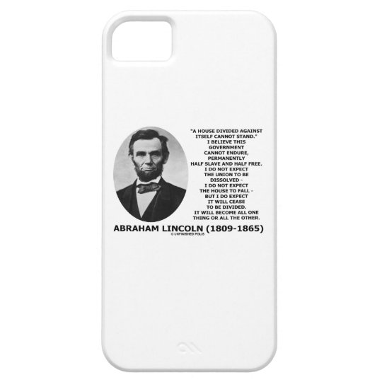Abraham Lincoln House Divided Cannot Stand Quote iPhone