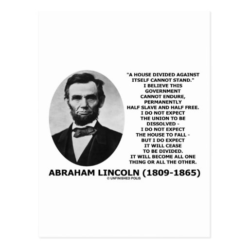 Abraham Lincoln House Divided Cannot Stand Quote Postcard