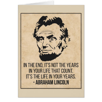 Abraham Lincoln 'Life in your years' Quote Card