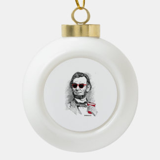 Abraham Lincoln Party Animal Ceramic Ball Decoration