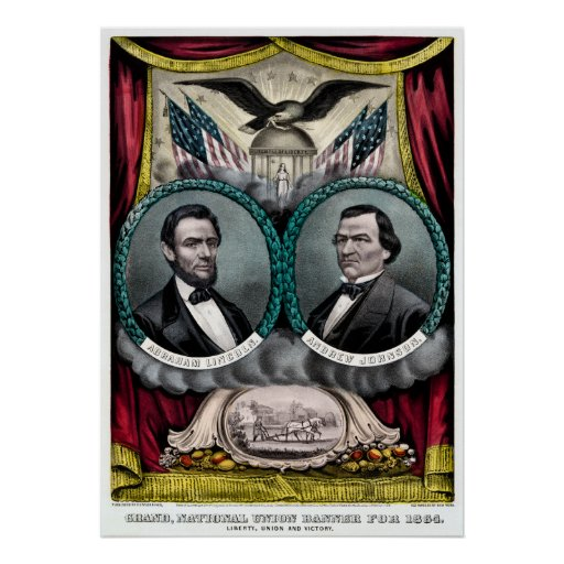 Abraham Lincoln Presidential Campaign 1864 Poster