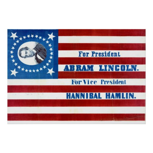 Abraham Lincoln Presidential Campaign Flag 1860 Poster