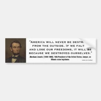 Abraham Lincoln Quote_02 Bumper Sticker