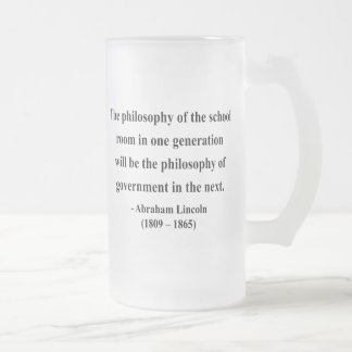 Abraham Lincoln Quote 11a Frosted Glass Beer Mug