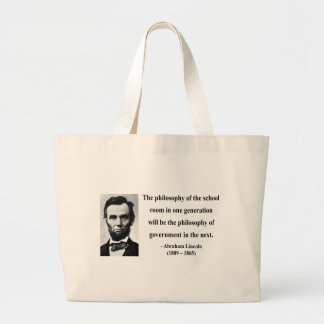 Abraham Lincoln Quote 11b Large Tote Bag