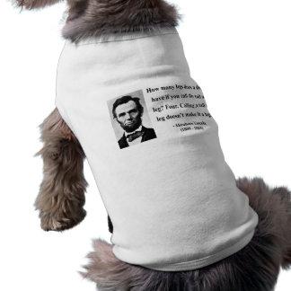 Abraham Lincoln Quote 13b Sleeveless Dog Shirt