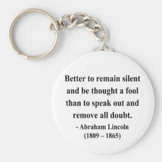 Abraham Lincoln Quote 15a Basic Round Button Key Ring