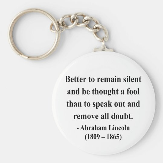 Abraham Lincoln Quote 15a Key Ring