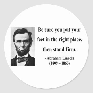 Abraham Lincoln Quote 16b Classic Round Sticker