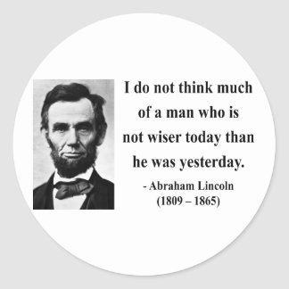 Abraham Lincoln Quote 17b Classic Round Sticker