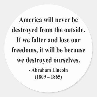Abraham Lincoln Quote 1a Classic Round Sticker