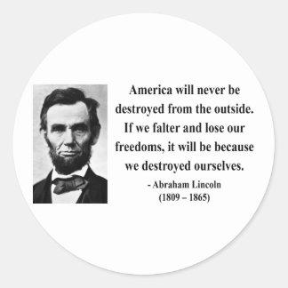 Abraham Lincoln Quote 1b Classic Round Sticker
