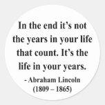 Abraham Lincoln Quote 2a Sticker