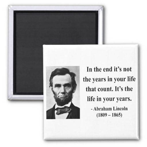 Abraham Lincoln Quote 2b Fridge Magnets