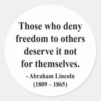 Abraham Lincoln Quote 3a Classic Round Sticker