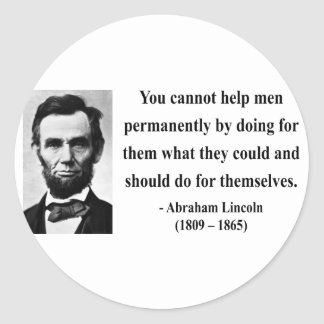 Abraham Lincoln Quote 4b Classic Round Sticker
