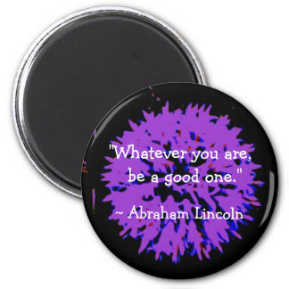 Abraham Lincoln Quote 6 Cm Round Magnet
