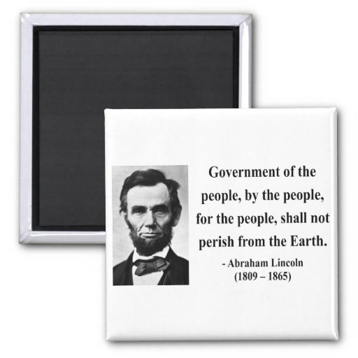 Abraham Lincoln Quote 7b Refrigerator Magnets