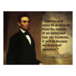 "Abraham Lincoln Quote ""America will never be..."" Poster"
