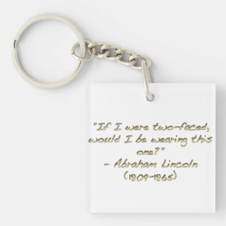 Abraham Lincoln quote Square Acrylic Keychains