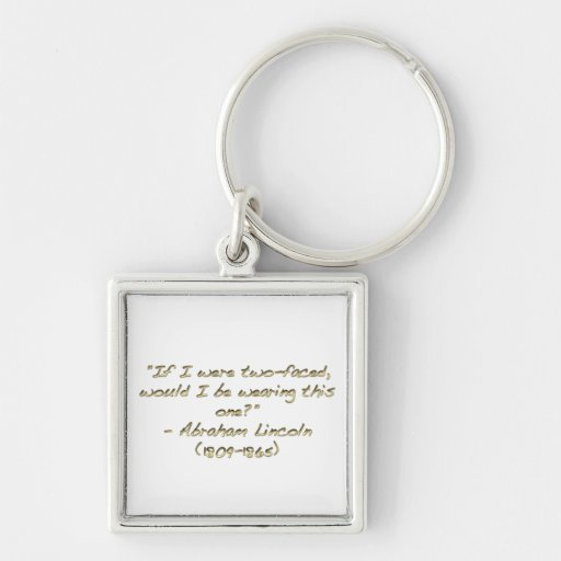 Abraham Lincoln quote Keychain