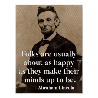 Abraham Lincoln Quote on Happiness Poster