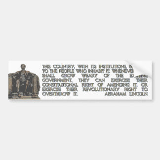 Abraham Lincoln Quote on our Revolutionary Right Bumper Sticker