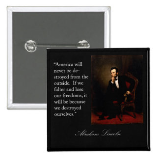 Abraham Lincoln Quote Portrait Buttons