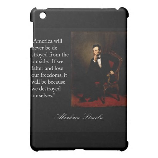 Abraham Lincoln Quote & Portrait iPad Mini Covers