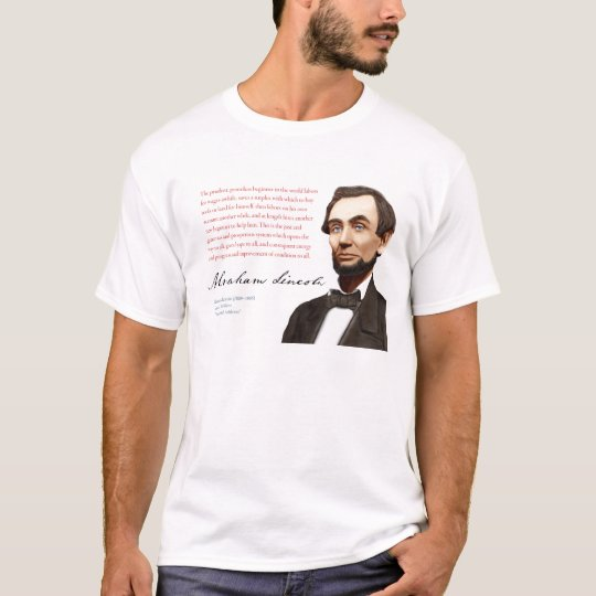"Abraham Lincoln Shirt #16 ""A Just Free Market"""
