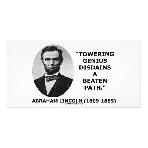 Abraham Lincoln Towering Genius Disdains Beaten Personalized Photo Card