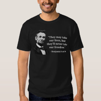 Abraham Lincoln Troll Quote T Shirts