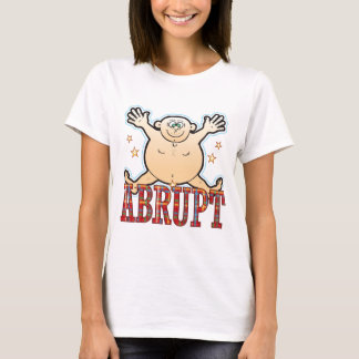 Abrupt Fat Man T-Shirt