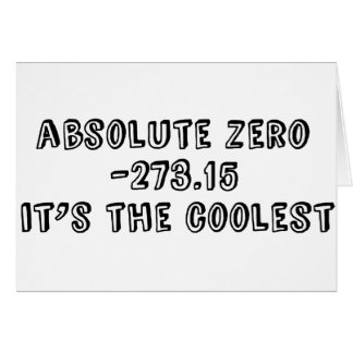 Absolute Zero, It's the Coolest Cards