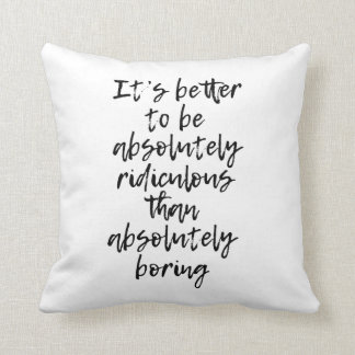 Absolutely Ridiculous Pillow