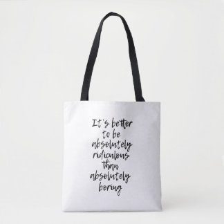 Absolutely Ridiculous Tote Bag