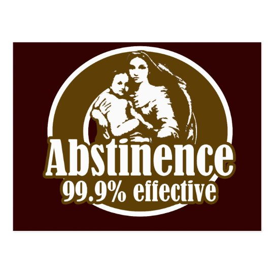 Abstinence 99% Effective Religious Humour Postcard
