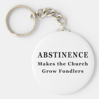 Abstinence Makes Fondlers Key Ring