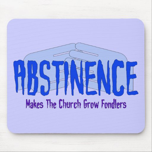 Abstinence Mousepads