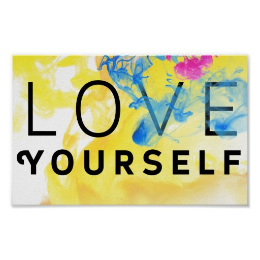 Abstract Motivational Quote Love Yourself Poster