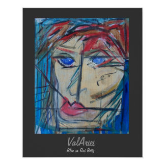 """Abstract Portrait """"Blue On Red Betty"""" by ValAries Poster"""