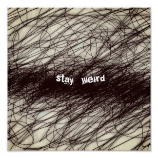 abstract quote poster stay weird word art