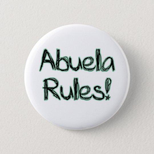 Abuela Rules! 6 Cm Round Badge
